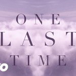 Ariana Grande – One Last Time (Lyric Video)