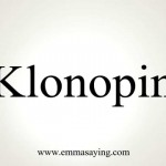 How to Pronounce Klonopin