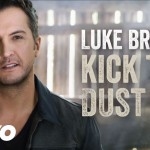 Luke Bryan – Kick The Dust Up (Audio)