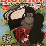 Big Johnson-Rock HARD erections fast! LONGER, HARDER, STRONGER! Lasts for Days!