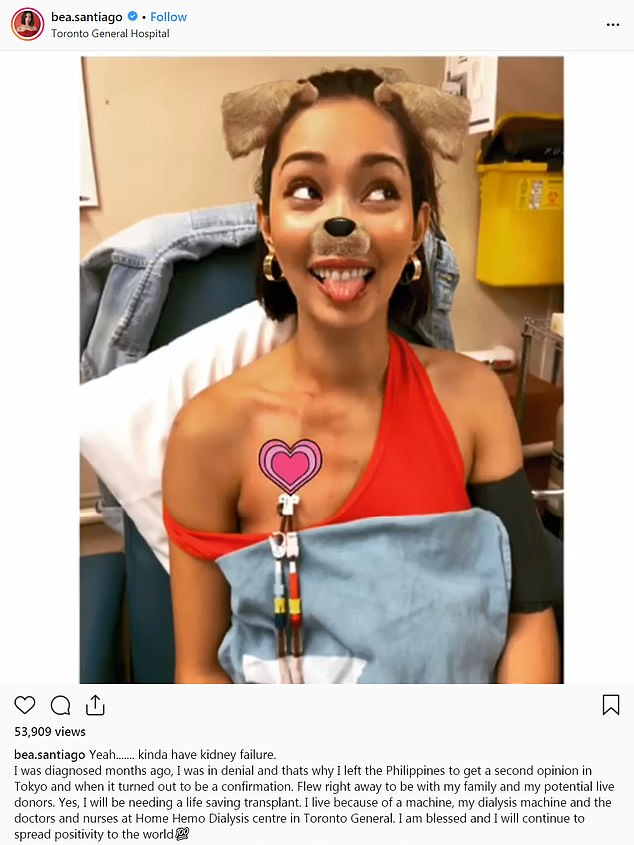 Miss International 2013 Bea Rose Santiago revealed in an Instagram post on Tuesday that she is need of a 'life-saving kidney transplant' after being diagnosed with chronic kidney disease