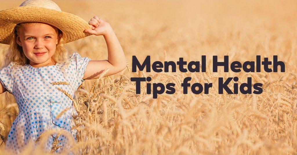 mental health tips for kids